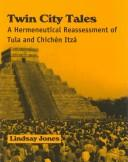 Cover of: Twin city tales