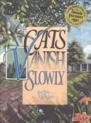 Cover of: Cats vanish slowly
