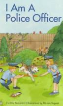 Cover of: I am a police officer