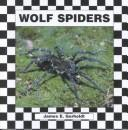 Cover of: Wolf spiders | James E. Gerholdt