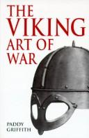 Cover of: Viking art of war | Paddy Griffith