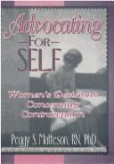 Cover of: Advocating for self