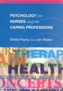Cover of: Psychology for nurses and the caring professions