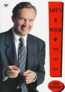 Cover of: Life's a Pitch