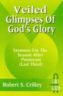 Cover of: Veiled glimpses of God's glory