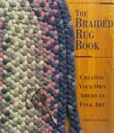 Cover of: The braided rug book