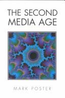 Cover of: The second media age