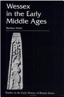 Cover of: Wessex in the early Middle Ages