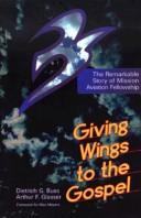 Cover of: Giving wings to the gospel