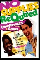 Cover of: No supplies required crowdbreakers & games