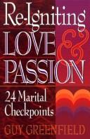 Cover of: Re-igniting love and passion