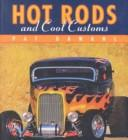 Cover of: Hot rods and cool customs