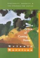 Cover of: The grace of coming home