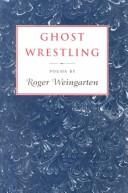 Cover of: Ghost wrestling