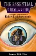 The essential Dr. Jekyll & Mr. Hyde by Robert Louis Stevenson