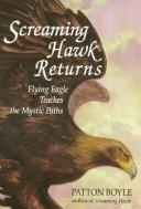 Cover of: Screaming Hawk returns to Flying Eagle