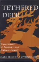 Cover of: Tethered deer | Marc J. Blecher