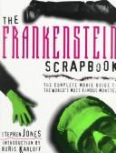 Cover of: The Frankenstein scrapbook