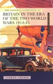 Cover of: The Longman companion to Britain in the era of the two world wars, 1914-45