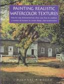 Cover of: Painting realistic watercolor textures