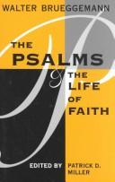 Cover of: The psalms and the life of faith