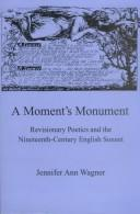 Cover of: A moment's monument