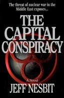 Cover of: The capital conspiracy