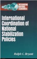 Cover of: International coordination of national stabilization policies
