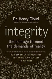 Cover of: Integrity: The Courage to Meet the Demands of Reality