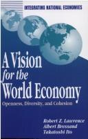 Cover of: A vision for the world economy