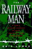 Cover of: The railway man by Eric Lomax