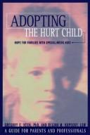 Cover of: Adopting the hurt child | Gregory C. Keck