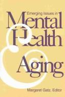 Cover of: Emerging issues in mental health and aging |