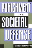 Cover of: Punishment as societal-defense