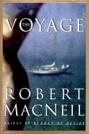 Cover of: The voyage | Robert MacNeil