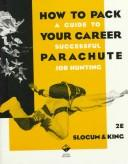 Cover of: How to pack your career parachute