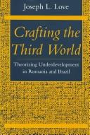 Cover of: Crafting the third world