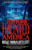 Cover of: Historic haunted America