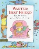 Cover of: Wanted--best friend