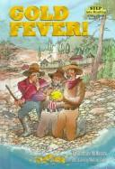 Cover of: Gold fever!