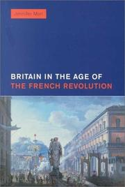 Cover of: Britain in the Age of the French Revolution | Jennifer Mori