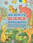 Cover of: Six-minute science experiments