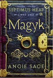 Cover of: Magyk, Spanish Edition (Septimus Heap, Libro Uno)