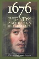 1676, the end of American independence by Stephen Saunders Webb