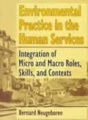 Cover of: Environmental practice in the human services