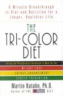 Cover of: The tri-color diet