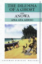 Cover of: Dilemma of a Ghost and Anowa