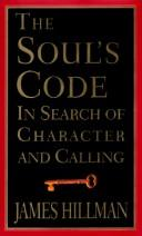 The Soul's Code by Hillman, James.