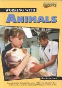 Cover of: Working with animals