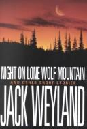 Cover of: Night on Lone Wolf Mountain and other short stories